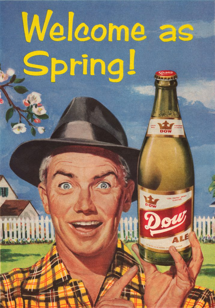 Here's a great ad from 1957 for Dow beer. Has any one ever looked so crazy for the Taste of Spring?